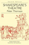 Shakespeare's Theatre (Theatre Production Studies) - Peter Thomson