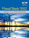 Visual Basic 2012 How to Program (6th Edition) - Paul J. Deitel, Harvey M. Deitel, Abbey Deitel
