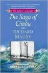 The Saga of Cimba (The Sailor's Classics #2) - Richard Maury, Jonathan Raban