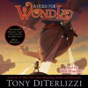 A Hero for WondLa (Audio) - Tony DiTerlizzi, Teri Hatcher