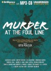 Murder at the Foul Line: Original Tales of Hoop Dreams and Deaths from Today's Great Writers - Otto Penzler, Angela Dawe, Dick Hill