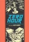 Zero Hour and Other Stories - Jack Kamen, Al Feldstein, J Michael Catron, Gary Groth