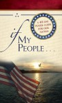 If My People . . .: A 40-Day Prayer Guide for Our Nation - Jack Countryman