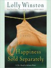 Happiness Sold Separately (Audio) - Lolly Winston, Melinda Wade
