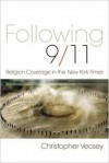 Following 9/11: Religion Coverage in the New York times - Christopher Vecsey
