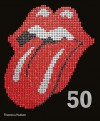 The Rolling Stones - 50. by Mick Jagger, Keith Richards, Charlie Watts & Ronnie Wood - Mick Jagger