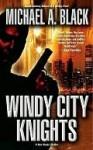 Windy City Knights - Michael Black