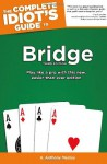 The Complete Idiot's Guide to Bridge - H. Anthony Medley, Michael Lawrence