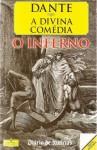 A Divina Comédia - O Inferno - Dante Alighieri, J. Teixeira de Aguilar