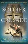 Soldier of Crusade - Jack Ludlow