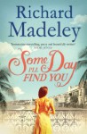 Some Day I'll Find You - Richard Madeley