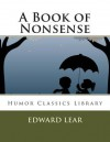 A Book of Nonsense - Edward Lear