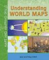 Understanding World Maps - Jack Gillett, Meg Gillett