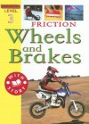 Friction: Wheels and Brakes - Sally Hewitt