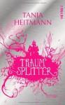 Traumsplitter - Tanja Heitmann