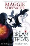 The Dream Thieves (Raven Boys Quartet) - Maggie Stiefvater