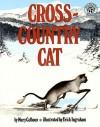 Cross-Country Cat (Turtleback School & Library Binding Edition) - Mary Calhoun, Erick Ingraham