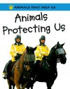 Animals Protecting Us - Robert Snedden