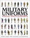 Military Uniforms Visual Encyclopedia - Chris McNab