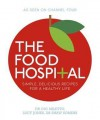The Food Hospital - Gio Miletto, Lucy Jones, Shaw Somers