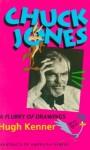 Chuck Jones: A Flurry of Drawings - Hugh Kenner, Chuck Jones
