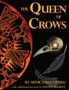 The Queen of Crows - Monica Valentinelli, Leanne Buckley, Shari Hill