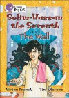 Selim-Hassan The Seventh And The Wall - Vivian French, Tim Stevens
