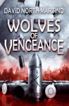 Wolves of Vengeance - David North-Martino