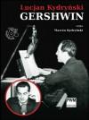 Gershwin - Audiobook - Lucjan Kydryński, Marcin Kydryński