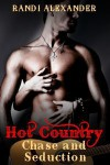 Chase and Seduction (Hot Country #1) - Randi Alexander