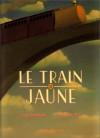 Le Train jaune (Relié) - Fred Bernard, François Roca