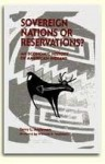 Sovereign Nations Or Reservations?: An Economic History Of American Indians - Terry L. Anderson