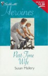 Part-Time Wife - Susan Mallery