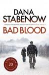Bad Blood (Kate Shugak #20) - Dana Stabenow
