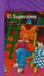 El Superzorro - Roald Dahl, Horacio Elena