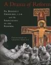 A Drama of Reform - Benedict J. Groeschel