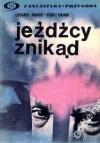Jeźdźcy znikąd - Aleksander Abramow, Siergiej Abramow