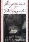 Confessions of a Philosopher: A Personal Journey Through Western Philosophy from Plato to Popper - Bryan Magee