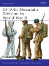 US 10th Mountain Division in World War II - Gordon L. Rottman, Peter Dennis