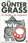 El Tambor De Hojalata - Günter Grass