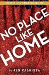 There's No Place Like Home - Jen Calonita
