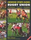 Rugby Union: Technique Tactics Training - Peter Johnson, Conor O'Shea