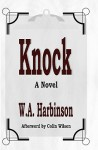 Knock - W.A. Harbinson, Colin Wilson, Adam Webb Inkdigital