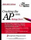 Cracking the AP Biology, 2002-2003 Edition (College Test Prep) - Kim Magloire