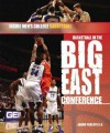 Basketball in the Big East Conference - Jason Porterfield