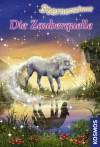 Sternenschweif, 27, Die Zauberquelle (German Edition) - Linda Chapman, Biz Hull