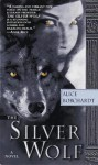 The Silver Wolf - Alice Borchardt