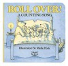 Roll Over!: A Counting Song - Merle Peek