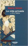 La vida privada y otros relatos - Henry James