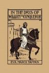 In the Days of William the Conqueror - Eva March Tappan